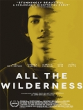 All The Wilderness - 2014