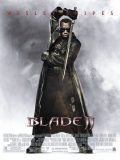 Blade II: Cazador De Vampiros - 2002