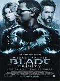 Blade 3: Blade Trinity - 2004