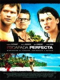 A Perfect Getaway (Escapada Perfecta) - 2009