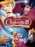 Cinderella III: A Twist In Time - 2007