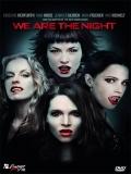 Wir Sind Die Nacht: Somos La Noche - 2010