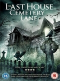 The Last House On Cemetery Lane - 2015