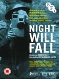 Night Will Fall - 2014