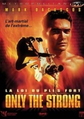 Retroceder Nunca Rendirse Jamas 7: Only The Strong (1993)