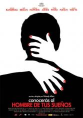 Conocerás Al Hombre De Tus Sueños (2010)