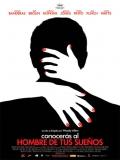 Conocerás Al Hombre De Tus Sueños - 2010