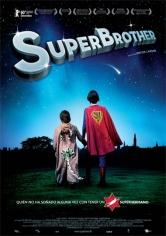 Superbrother (2009)