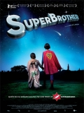 Superbrother - 2009