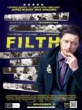 Filth, El Sucio - 2013