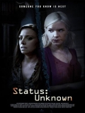 Status: Unknown (Sin Señales De Vida) - 2014