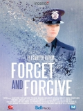 Forget And Forgive - 2014