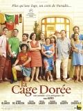 La Cage Dorée (La Jaula Dorada) - 2013