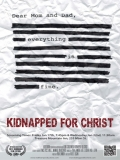 Kidnapped For Christ - 2014