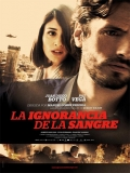 La Ignorancia De La Sangre - 2014