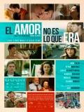 El Amor No Es Lo Que Era - 2013
