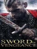 Sword Of Vengeance - 2014