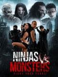 Ninjas Vs. Monsters - 2013