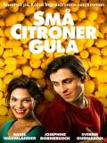 Små Citroner Gula (Amor Y Limones) - 2013