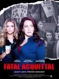 Fatal Acquittal - 2014