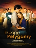 Escape From Polygamy - 2013