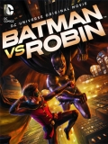 Batman Vs. Robin - 2015