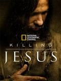 Killing Jesus - 2015