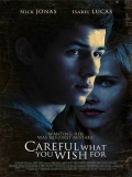 Careful What You Wish For (Ten Cuidado Con Lo Que Deseas) - 2015