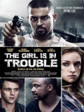 The Girl Is In Trouble - 2015