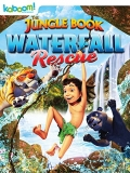 The Jungle Book: Waterfall Rescue - 2015