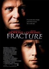 Fracture: Crimen Perfecto (2007)
