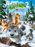 Alpha Y Omega 2, ¡una Navidad De Aúuupa! - 2013