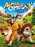 Alpha Y Omega 3: The Great Wolf Games - 2014