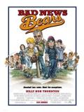 The Bad News Bears (Una Pandilla De Pelotas) - 2005