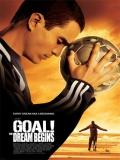 Goal! (¡Gol!) - 2005