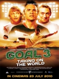Goal III: Taking On The World - 2009