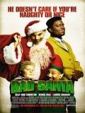 Bad Santa (Un Santa No Tan Santo) - 2003