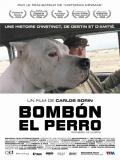 Bombón, El Perro - 2004