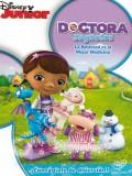 Doctora Juguetes: La Amistad Es La Mejor Medicina - 2012