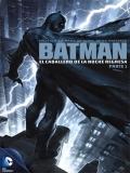 Batman: The Dark Knight Returns Part 1 - 2012