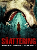 The Shattering - 2015