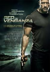 Faster (Sed De Venganza) (2010)