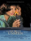 The World Unseen - 2007
