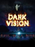 Dark Vision - 2015