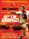Get The Gringo (Atrapen Al Gringo) - 2012