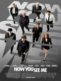 Now You See Me (Ahora Me Ves) - 2013