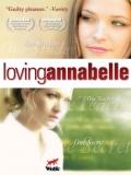 Loving Annabelle - 2006