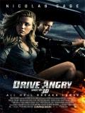 Drive Angry (Furia Ciega) - 2011