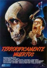 Evil Dead 2 (Terroríficamente Muertos) (1987)