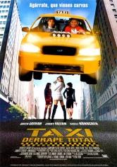 Taxi : Derrape Total (2004)